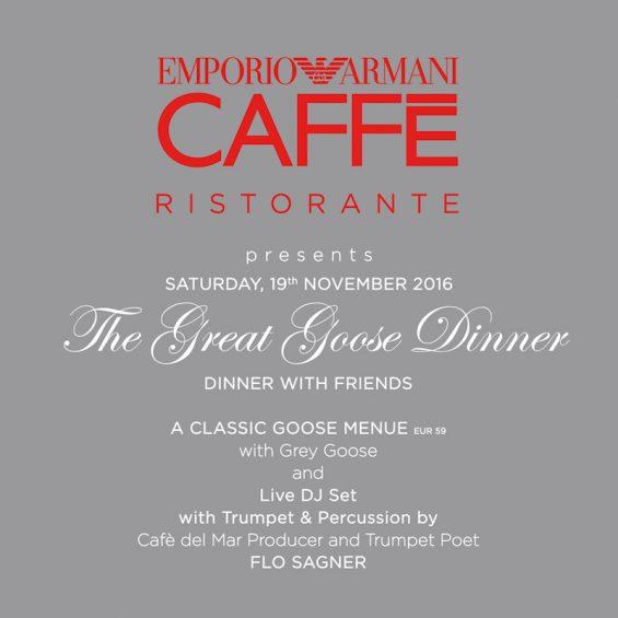 Great Goose Dinner Emporio Armani Caffe